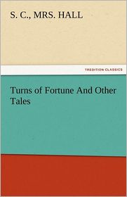 Turns of Fortune And Other Tales