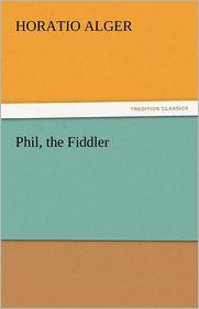 Phil, the Fiddler