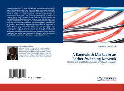 A Bandwidth Market in an Packet Switching Network : Optimal and scalable Reallocation of network resources - Guy Alain Lusilao Zodi