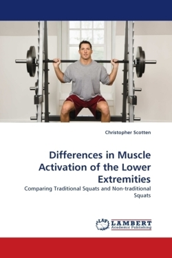 Differences in Muscle Activation of the Lower Extremities - Scotten, Christopher
