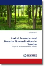 Lexical Semantics and Deverbal Nominalisations in Sesotho