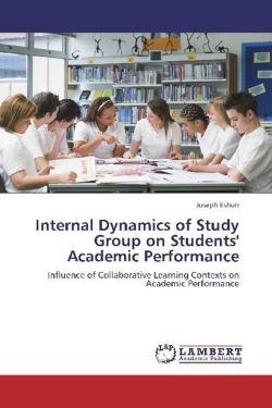 Internal Dynamics of Study Group on Students' Academic Performance