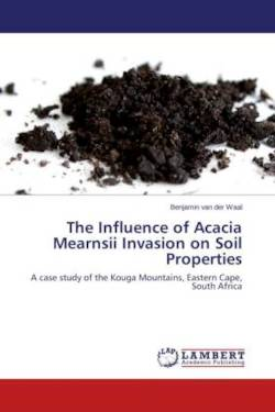 The Influence of Acacia Mearnsii Invasion on Soil Properties
