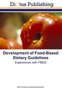 Development of Food-Based Dietary Guidelines