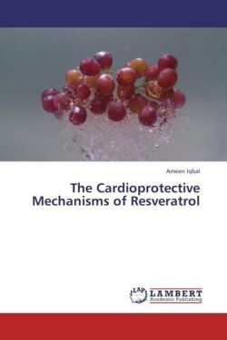 The Cardioprotective Mechanisms of Resveratrol