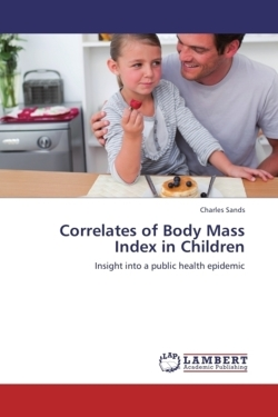 Correlates of Body Mass Index in Children - Sands, Charles