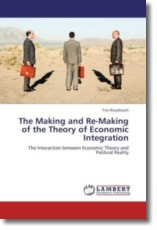 The Making and Re-Making of the Theory of Economic Integration - Riesebosch, Tim