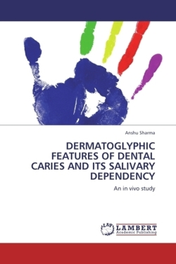 DERMATOGLYPHIC FEATURES OF DENTAL CARIES AND ITS SALIVARY DEPENDENCY