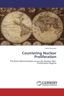 Countering Nuclear Proliferation - Newman, Carter