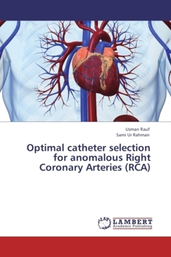 Optimal catheter selection for anomalous Right Coronary Arteries (RCA)