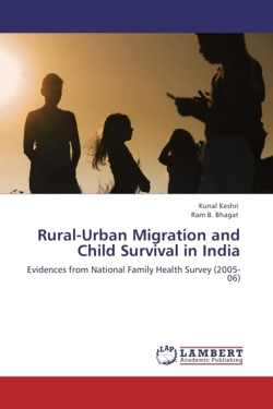 Rural-Urban Migration and Child Survival in India - Keshri, Kunal / Bhagat, Ram B.