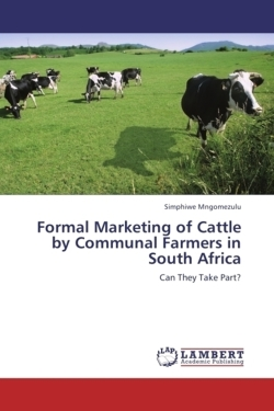 Formal Marketing of Cattle by Communal Farmers in South Africa - Mngomezulu, Simphiwe