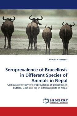 Seroprevalence of Brucellosis in Different Species of Animals in Nepal