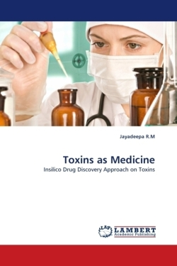 Toxins as Medicine - R. M, Jayadeepa
