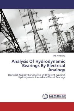 Analysis Of Hydrodynamic Bearings By Electrical Analogy - PRASHAD, HAR