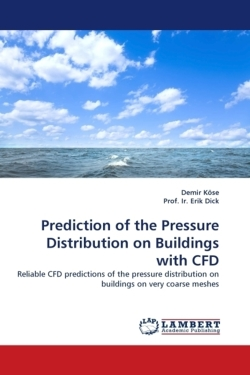 Prediction of the Pressure Distribution on Buildings with CFD