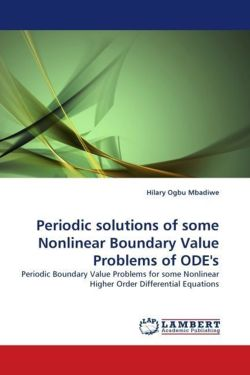 Periodic solutions of some Nonlinear Boundary Value Problems of ODE's