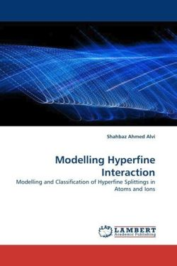Modelling Hyperfine Interaction