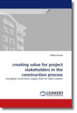 creating value for project stakeholders in the construction process