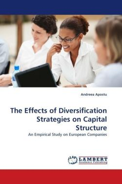 The Effects of Diversification Strategies on Capital Structure