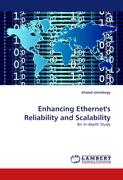 Enhancing Ethernet's Reliability and Scalability