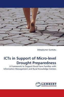 ICTs in Support of Micro-level Drought Preparedness - Guntuku, Dileepkumar