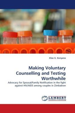 Making Voluntary Counselling and Testing Worthwhile - Konyana, Elias G.