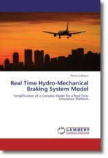 Real Time Hydro-Mechanical Braking System Model