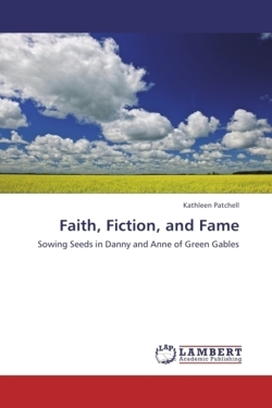 Faith, Fiction, and Fame - Patchell, Kathleen