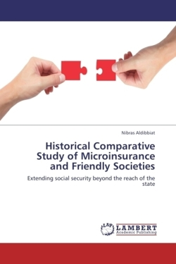 Historical Comparative Study of Microinsurance and Friendly Societies