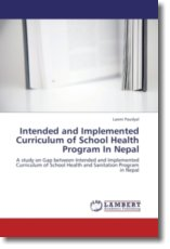Intended and Implemented Curriculum of School Health Program In Nepal - Paudyal, Laxmi