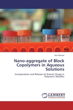 Nano-aggregate of Block Copolymers in Aqueous Solutions