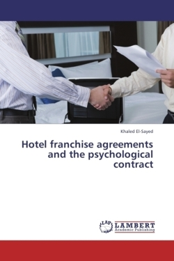 Hotel franchise agreements and the psychological contract - El-Sayed, Khaled