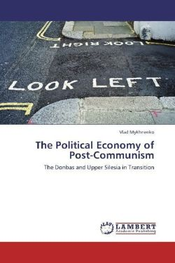 The Political Economy of Post-Communism