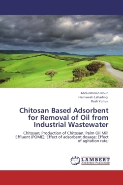 Chitosan Based Adsorbent for Removal of Oil from Industrial Wastewater