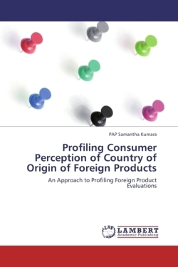 Profiling Consumer Perception of Country of Origin of Foreign Products