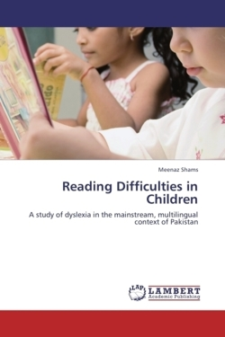 Reading Difficulties in Children - Shams, Meenaz