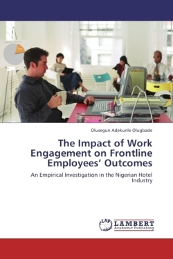 The Impact of Work Engagement on Frontline Employees' Outcomes