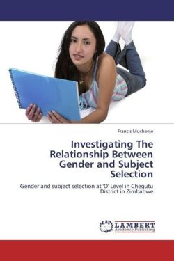 Investigating The Relationship Between Gender and Subject Selection - Muchenje, Francis