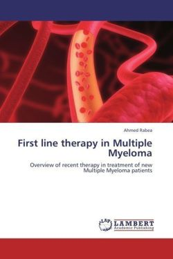 First line therapy in Multiple Myeloma - Rabea, Ahmed