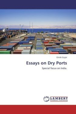 Essays on Dry Ports - Gujar, Girish