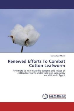Renewed Efforts To Combat Cotton Leafworm - Khedr, Mohamad