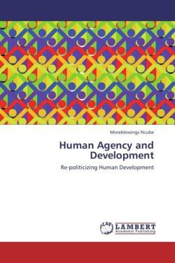 Human Agency and Development - Ncube, Moreblessings
