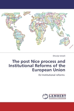 The post Nice process and Institutional Reforms of the European Union
