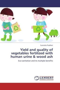 Yield and quality of vegetables fertilized with human urine & wood ash - Pradhan, Surendra