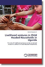 Livelihood ventures in Child Headed Households in Uganda