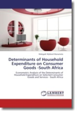 Determinants of Household Expenditure on Consumer Goods -South Africa - Manamela, Mokgadi Wylland