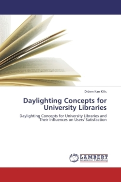 Daylighting Concepts for University Libraries - Kan Kilic, Didem