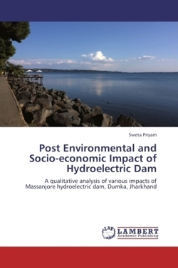 Post Environmental and Socio-economic Impact of Hydroelectric Dam - Priyam, Sweta