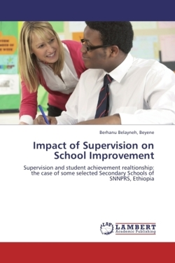 Impact of Supervision on School Improvement